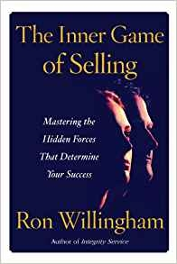 The Inner Game of Selling Ron Willingham