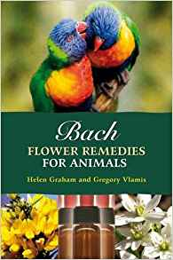 Bach Flower Remedies for Animals: Graham & Vlamis
