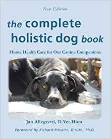 Complete Holistic Dog Book